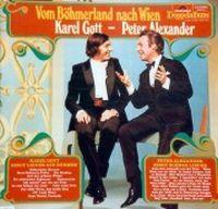 Cover Karel Gott - Peter Alexander - Vom Böhmerland nach Wien