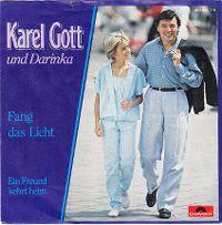 Cover Karel Gott und Darinka - Fang das Licht
