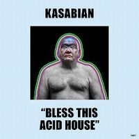 Cover Kasabian - Bless This Acid House