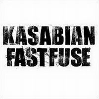 Cover Kasabian - Fast Fuse