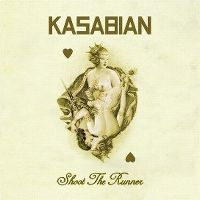 Cover Kasabian - Shoot The Runner