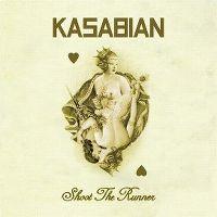 Cover Kasabian - Shoot The Runner