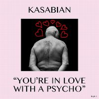 Cover Kasabian - You're In Love With A Psycho