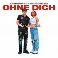 Cover Kasimir1441 x Badmómzjay - Ohne Dich
