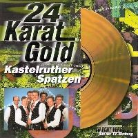 Cover Kastelruther Spatzen - 24 Karat Gold