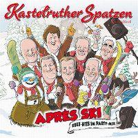 Cover Kastelruther Spatzen - Après Ski - Kult-Hits im Party-Mix