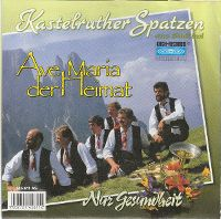 Cover Kastelruther Spatzen - Ave Maria der Heimat