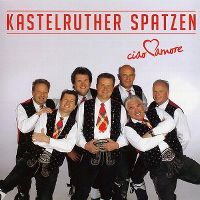Cover Kastelruther Spatzen - Ciao amore