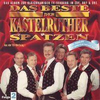 Cover Kastelruther Spatzen - Das Beste der Kastelruther Spatzen - Folge 2