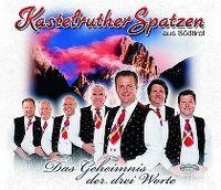 Cover Kastelruther Spatzen - Das Geheimnis der drei Worte