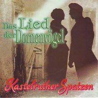 Cover Kastelruther Spatzen - Das Lied der Dornenvögel