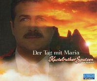 Cover Kastelruther Spatzen - Der Tag mit Maria