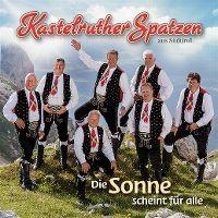 Cover Kastelruther Spatzen - Die Sonne scheint für alle