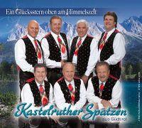 Cover Kastelruther Spatzen - Ein Glücksstern oben am Himmelszelt