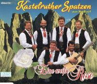 Cover Kastelruther Spatzen - Eine weiße Rose