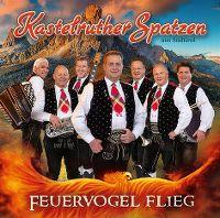 Cover Kastelruther Spatzen - Feuervogel flieg