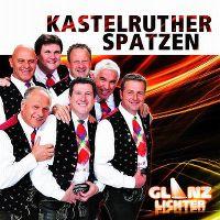 Cover Kastelruther Spatzen - Glanzlichter