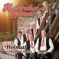 Cover Kastelruther Spatzen - Heimat - Deine Lieder
