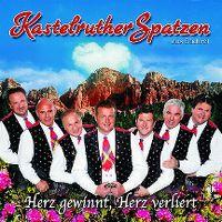Cover Kastelruther Spatzen - Herz gewinnt, Herz verliert