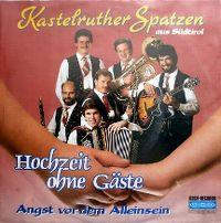 Cover Kastelruther Spatzen - Hochzeit ohne Gäste