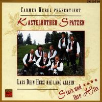 Cover Kastelruther Spatzen - Lass dein Herz nie lang allein