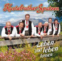 Cover Kastelruther Spatzen - Leben und leben lassen
