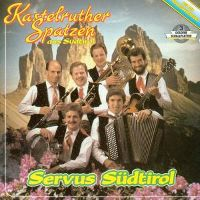 Cover Kastelruther Spatzen - Servus Südtirol
