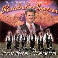 Cover Kastelruther Spatzen - Sterne über'm Rosengarten
