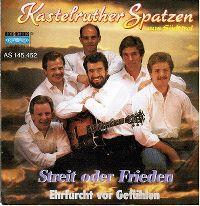 Cover Kastelruther Spatzen - Streit oder Frieden