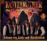 Cover Kastelruther Spatzen - Träume von Liebe und Zärtlichkeit