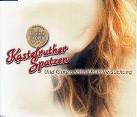 Cover Kastelruther Spatzen - Und führe mich nicht in Versuchung