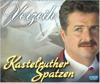 Cover Kastelruther Spatzen - Verzeih