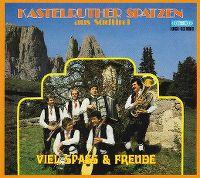 Cover Kastelruther Spatzen - Viel Spass & Freude