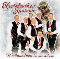Cover Kastelruther Spatzen - Weihnachten bei uns daheim