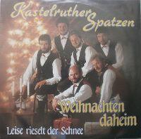 Cover Kastelruther Spatzen - Weihnachten daheim