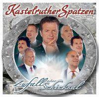 Cover Kastelruther Spatzen - Zufall oder Schicksal