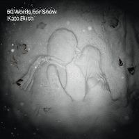 Cover Kate Bush - 50 Words For Snow