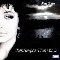 Cover Kate Bush - The Single File Vol.3
