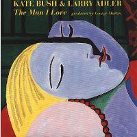 Cover Kate Bush & Larry Adler - The Man I Love