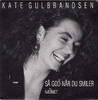 Cover Kate Gulbrandsen - Så god når du smiler