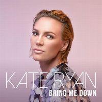 Cover Kate Ryan - Bring Me Down