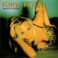Cover Kate Ryan - Désenchantée