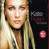 Cover Kate Ryan - Je t'adore