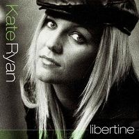 Cover Kate Ryan - Libertine