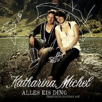 Cover Katharina Michel feat. Florian Ast - Alles eis Ding