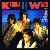 Cover Katrina And The Waves - Do You Want Crying