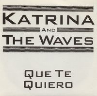 Cover Katrina And The Waves - Que te quiero