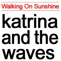 Cover Katrina And The Waves - Walking On Sunshine