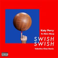 Cover Katy Perry feat. Nicki Minaj - Swish Swish