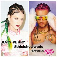 Cover Katy Perry feat. Riff Raff - This Is How We Do